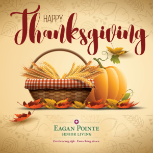 happy thanksgiving, eagan pointe senior living mn, eagan