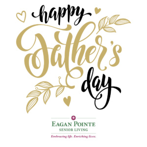 fathersday_2016_eaganpointeseniorliving