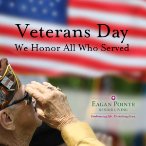 Happy Veterans Day, eagan pointe senior living, eagan, mn