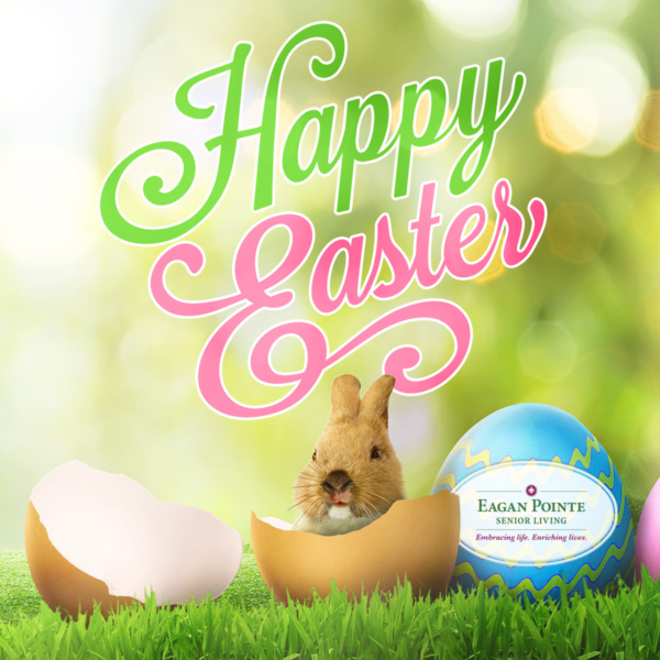 Happy Easter from Eagan Pointe Senior Living!