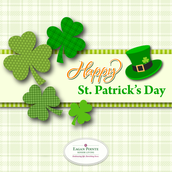 Happy St. Patrick's Day from Eagan Pointe Senior Living